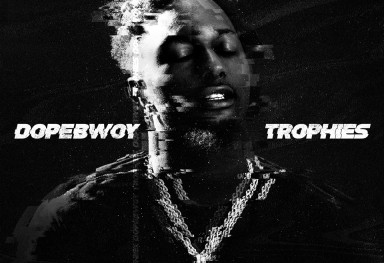 Dopebwoy Trophies single